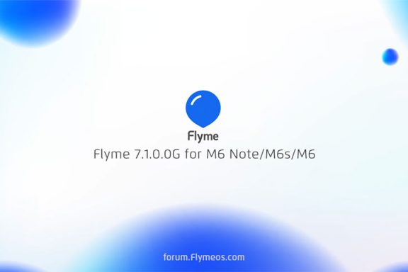 Flyme 7.1.0.0G for M6 Note, M6s and M6