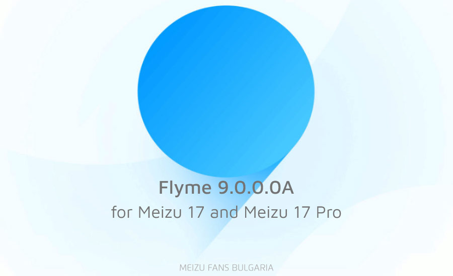Flyme 9.0.0.0A Stable for Meizu 17 and Meizu 17 Pro
